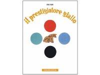 イタリア語で読むデザイナー・美術家ブルーノ・ムナーリ「きいろのてじなし Il Prestigiatore Giallo」 【A2】【B1】【B2】