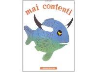 イタリア語で読むデザイナー・美術家ブルーノ・ムナーリ「やになった Mai contenti」 【A2】【B1】【B2】
