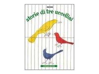 イタリア語で読むデザイナー・美術家ブルーノ・ムナーリ「3わのことりのはなし Storie di tre uccellini」 【A2】【B1】【B2】
