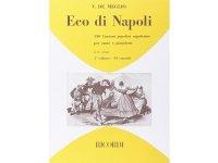 楽譜 ECO DI NAPOLI: 150 CANZONI POPOLARI NAPOLETANE VOL 1 - RICORDI