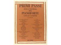 楽譜 PRIMI PASSI SULLA TASTIERA DEL PIANOFORTE CON LE CANZONI - RICORDI