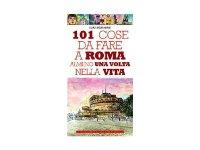 ローマで一生に一度はやっておくべき101の事 【B2】 【C1】