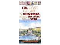 ヴェネツィアで一生に一度はやっておくべき101の事 【B2】 【C1】