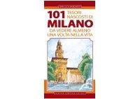 一生の内一度は見ておくべきミラノの101つの隠された宝物 【B2】 【C1】