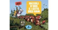 イタリア語で読む、絵本 金髪姫と7人の熊の小人 【A2】 【B1】