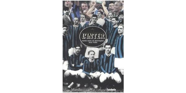 画像1: L'Inter. Cento anni di immagini mai viste 【B1】