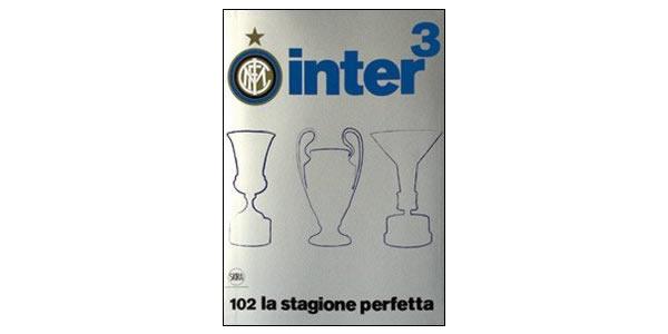 画像1: Inter3. 102 la stagione perfetta【B1】