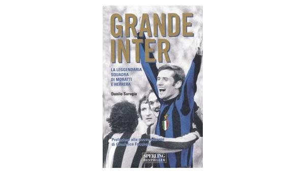 画像1: Grande Inter. La leggendaria squadra di Moratti e Herrera【B1】