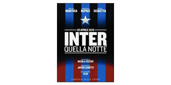 画像1: Inter. Quella notte. 20 aprile 2010【B1】