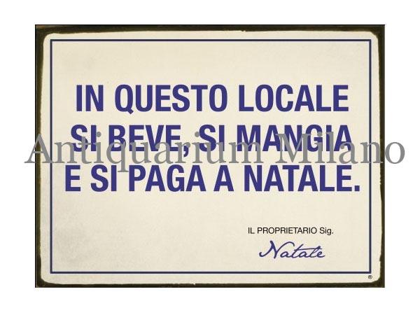 画像1: イタリア語パネル この場所ではクリスマスに… IN QUESTO LOCALE SI BEVE  SI MANGIA... 【カラー・ブルー】
