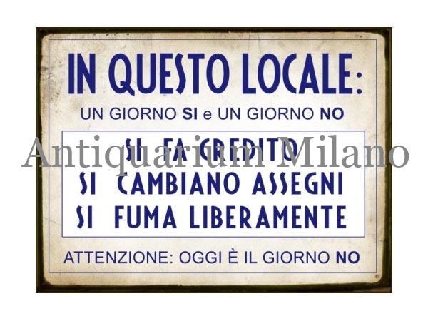 画像1: イタリア語パネル ここでは、これだけオッケーです… IN QUESTO LOCALE UN GIORNO SI e UN GIORNO NO... 【カラー・ブルー】