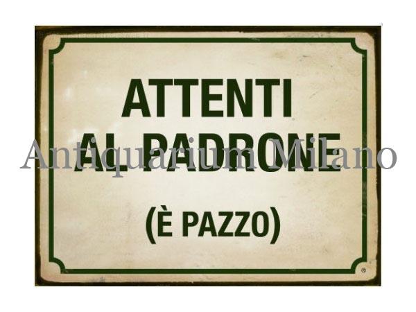 画像1: イタリア語パネル 飼い主に注意 アホです! ATTENTI AL PADRONE (E' PAZZO) 【カラー・グリーン】
