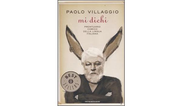 画像1: Paolo Villaggio 「Mi dichi. Prontuario comico della lingua italiana」【B1】【B2】【C1】