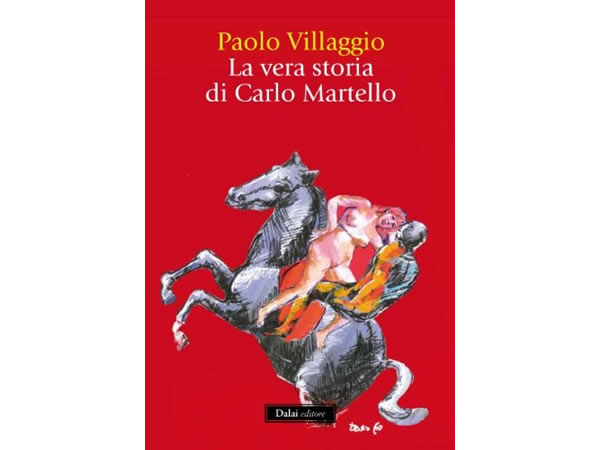 画像1: Paolo Villaggio 「La vera storia di Carlo Martello」【B1】【B2】【C1】