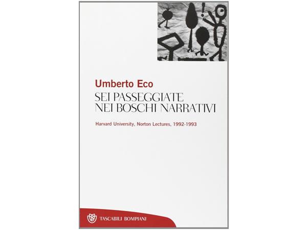 画像1: イタリアの作家ウンベルト・エーコの「Sei passeggiate nei boschi narrativi」 【C1】【C2】
