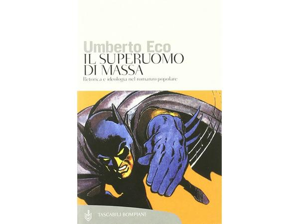 画像1: イタリアの作家ウンベルト・エーコの「Il superuomo di massa. Retorica e ideologia nel romanzo popolare」 【C1】【C2】