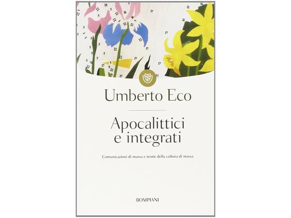 画像1: イタリアの作家ウンベルト・エーコの「Apocalittici e integrati」 【C1】【C2】