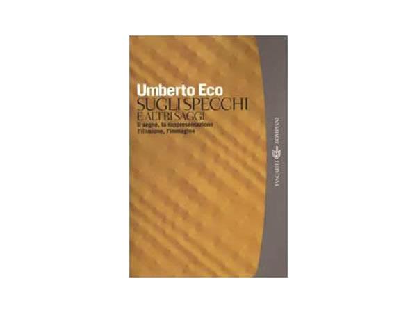 画像1: イタリアの作家ウンベルト・エーコの「Sugli specchi e altri saggi. Il segno, la rappresentazione, l'illusione, l'immagine」 【C1】【C2】