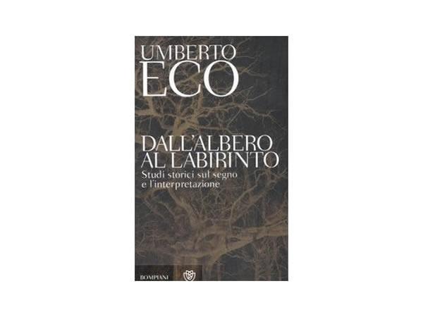 画像1: イタリアの作家ウンベルト・エーコの「Dall'albero al labirinto. Studi storici sul segno e l'interpretazione」 【C1】【C2】