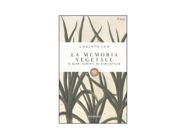 画像1: イタリアの作家ウンベルト・エーコの「La memoria vegetale e altri scritti」 【C1】【C2】