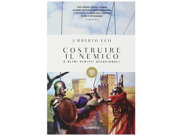 画像1: イタリアの作家ウンベルト・エーコの「Costruire il nemico e altri scritti occasionali」 【C1】【C2】