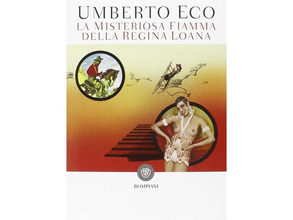 画像1: イタリアの作家ウンベルト・エーコの「La misteriosa fiamma della regina Loana」 【C1】【C2】