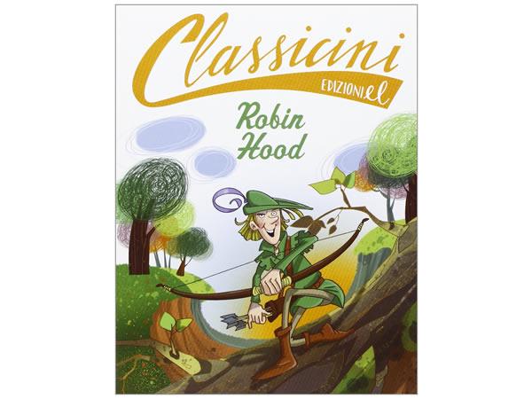 画像1: イタリア語で読む 児童書 「ロビン・フッド」 対象年齢7歳以上【A1】