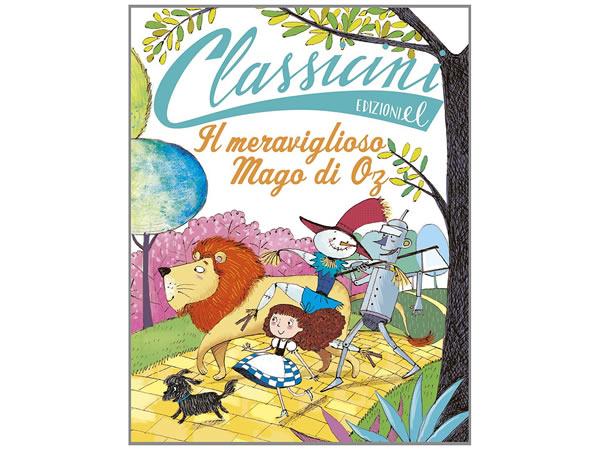 画像1: イタリア語で読む 児童書 ライマン・フランク・ボームの「オズの魔法使い」 対象年齢7歳以上【A1】