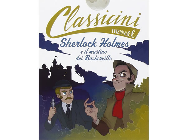 画像1: イタリア語で読む 児童書 アーサー・コナン・ドイルの「シャーロック・ホームズの冒険 バスカヴィル家の犬」 対象年齢7歳以上【A1】