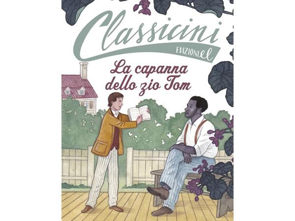 画像1: イタリア語で読む 児童書 ハリエット・ビーチャー・ストウの「アンクル・トムの小屋」 対象年齢7歳以上【A1】
