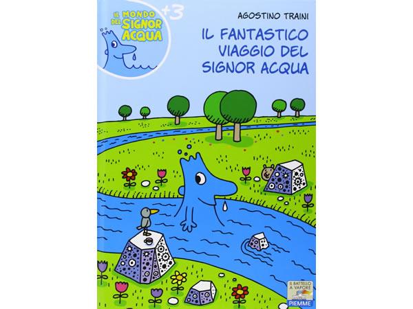 画像1: イタリア語で絵本・児童書「シニョール・アックア(水)の素晴らしい旅」を読む IL MONDO DI SIGNOR ACQUAシリーズ 対象年齢3歳以上【A1】