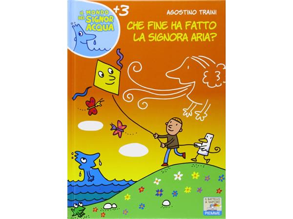 画像1: イタリア語で絵本・児童書「シニョーラ・アリア(空気、風)はどこに行ったの?」を読む IL MONDO DI SIGNOR ACQUAシリーズ 対象年齢3歳以上【A1】