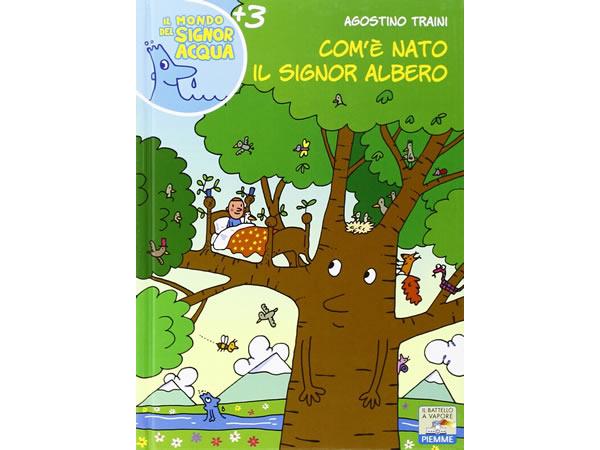 画像1: イタリア語で絵本・児童書「シニョール・アルベロ(木)はどこから生まれたの?」を読む IL MONDO DI SIGNOR ACQUAシリーズ 対象年齢3歳以上【A1】