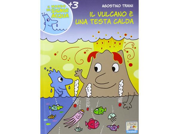 画像1: イタリア語で絵本・児童書「火山は熱い頭なんだ」を読む IL MONDO DI SIGNOR ACQUAシリーズ 対象年齢3歳以上【A1】