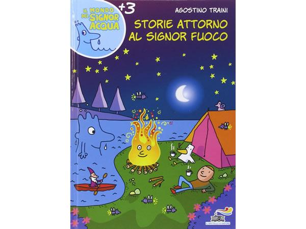 画像1: イタリア語で絵本・児童書「火を取り巻くお話」を読む IL MONDO DI SIGNOR ACQUAシリーズ 対象年齢3歳以上【A1】