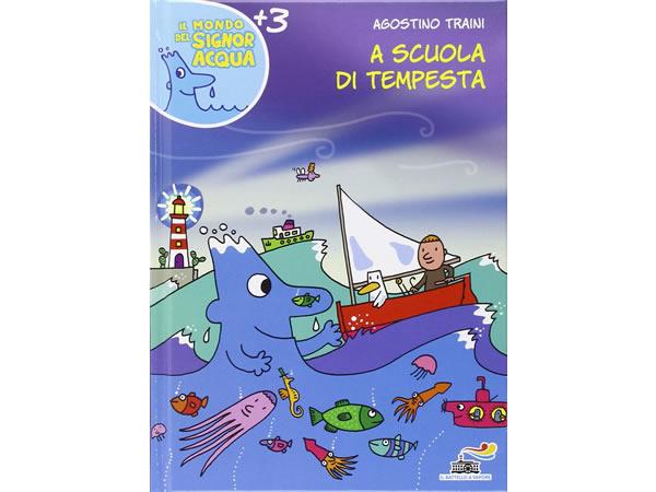 画像1: イタリア語で絵本・児童書「嵐の学校」を読む IL MONDO DI SIGNOR ACQUAシリーズ 対象年齢3歳以上【A1】