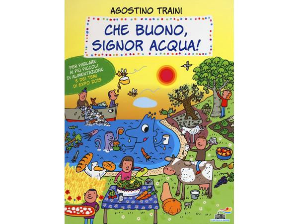 画像1: イタリア語で絵本・児童書「美味しいね、シニョール・アックア(水)!」を読む IL MONDO DI SIGNOR ACQUAシリーズ 対象年齢3歳以上【A1】