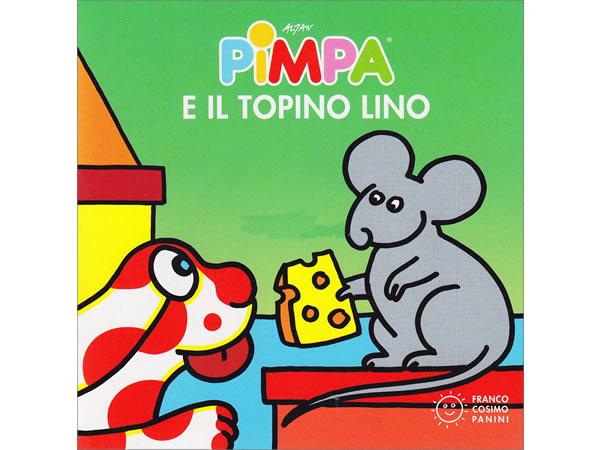 画像1: イタリア語で絵本、ピンパを読む Pimpa e il topino Lino 対象年齢1歳以上【A1】