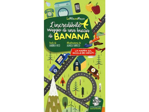 画像1: イタリア語 絵本マップ 「L'incredibile viaggio di una buccia di banana」を読む 対象年齢5歳以上【A1】