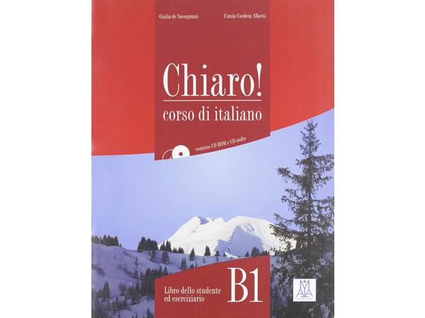 画像1: ベーシック イタリア語 Chiaro! B1. CD付き授業用教科書、CD付き練習問題集 、教師用指導書、CD付き聞き取り練習問題集 PLIDA認定教材【B1】