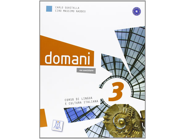 画像1: ベーシック イタリア語 Domani B1. DVD付き授業用教科書、教師用指導書 PLIDA認定教材【B1】