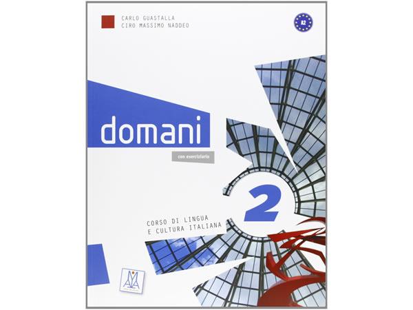 画像1: ベーシック イタリア語 Domani A2. DVD付き授業用教科書、教師用指導書 PLIDA認定教材【B1】