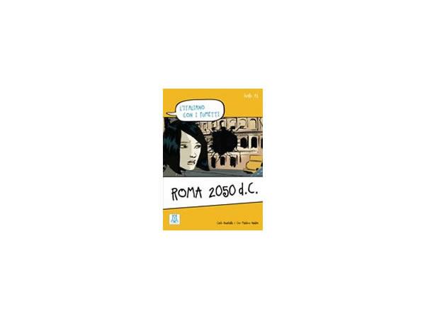 画像1: 漫画で学ぶ、イタリア語 問題集 Roma 2050 d.C. 【A1】