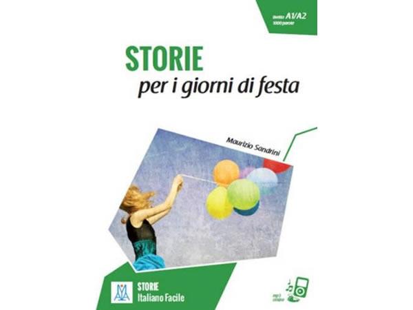 画像1: オーディオ付き イタリア語で学ぶイタリアの祝祭日 STORIE per i giorni di festa【A1】【A2】