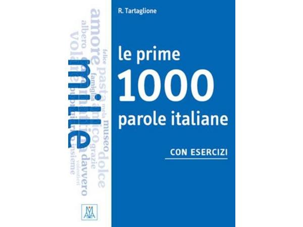 画像1: イタリア語 基本のイタリア語1000語を身につける練習ブック Le prime 1000 parole 【A1】【A2】