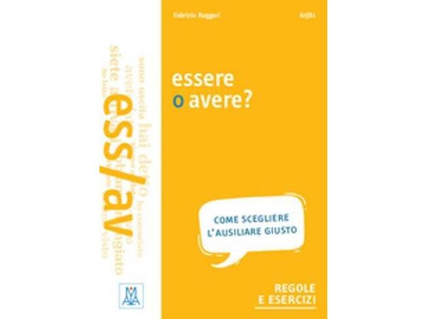 画像1: イタリア語 Essere動詞とavere動詞の練習ブック Essere o avere? 【A1】【A2】【B1】