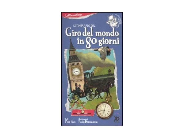 画像1: イタリア語 絵本マップ 「八十日間世界一周」を読む 対象年齢5歳以上【A1】