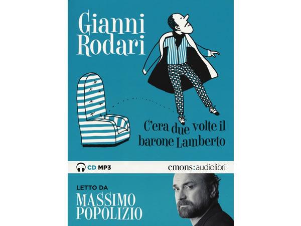 画像1: イタリアの児童文学作家ジャンニ・ロダーリのオーディオブック「C'era due volte il barone Lamberto letto da Massimo Popolizio」【B1】
