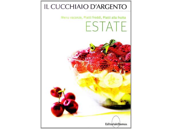 画像1: Cucchiaio d'argento イタリア語で作るイタリアの夏の料理 250のレシピ 【B1】【B2】