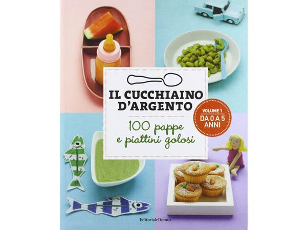 画像1: Cucchiaio d'argento イタリア語で作るイタリアの0-5歳の子供用料理 レシピ100【B1】【B2】
